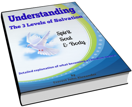 Ebook - 3 levels of salvation: spirit, soul and body by Everest John Alexander